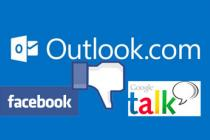 Outlook.com: Google Talk e Facebook non saranno più supportati